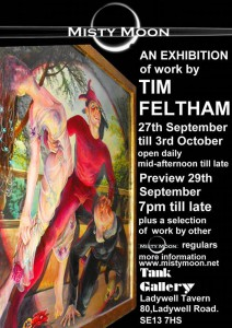 Misty Moon Tim Feltham Exhibition - September 2011