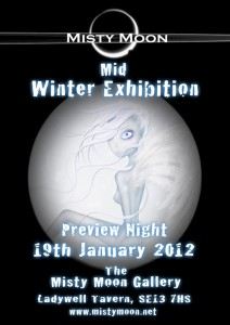 Misty Moon Mid Winter Exhibition - January 2012